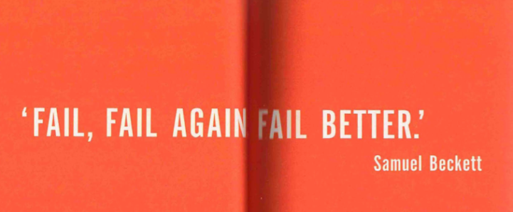 fail fail again fail better - beckett